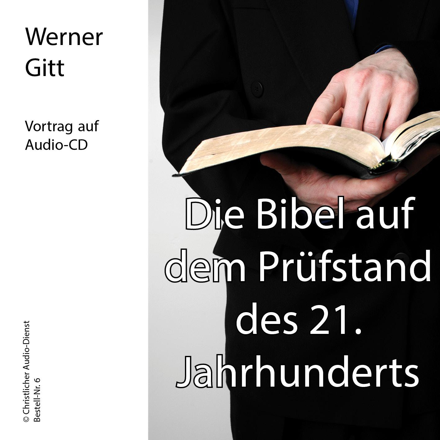Die Bibel auf dem Prüfstand des 21. Jahrhunderts
