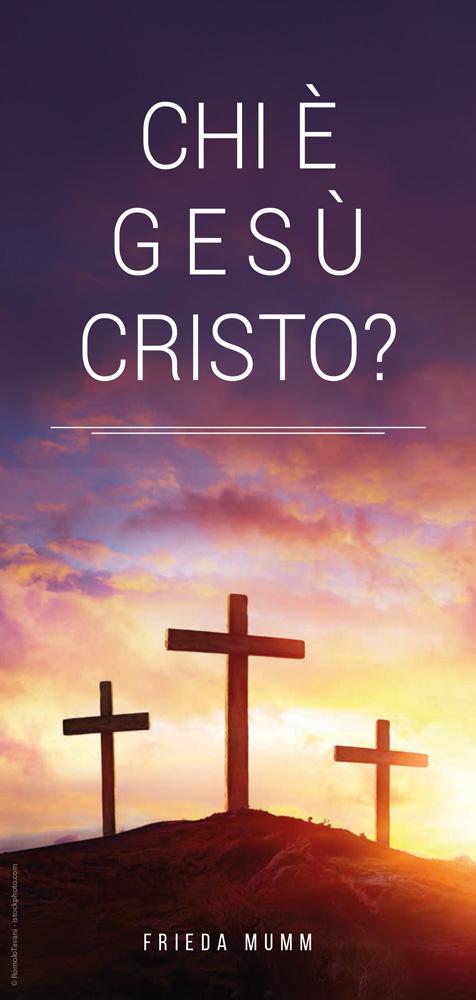 Italienisch: Wer ist Jesus Christus?