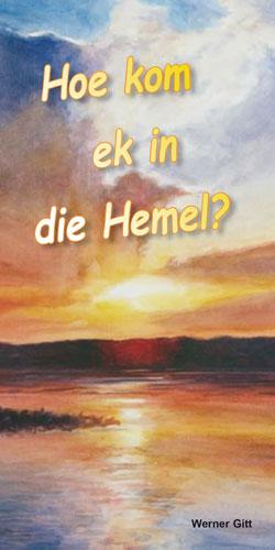 Afrikaans: Wie komme ich in den Himmel?
