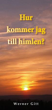 Schwedisch: Wie komme ich in den Himmel?