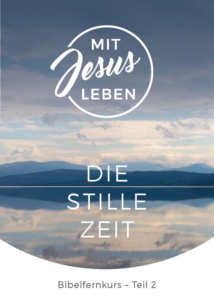 Bibelfernkurs - Mit Jesus leben - Teil 2
