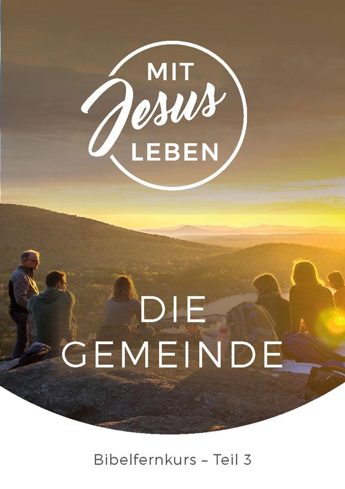 Bibelfernkurs - Mit Jesus leben - Teil 3
