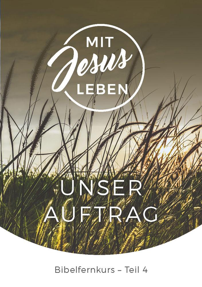 Bibelfernkurs - Mit Jesus leben - Teil 4