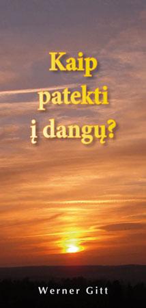 Litauisch: Wie komme ich in den Himmel?