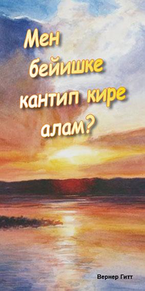 Kirgisisch: Wie komme ich in den Himmel?