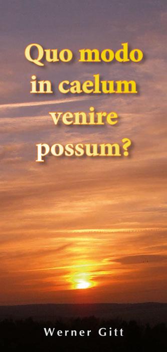 Lateinisch: Wie komme ich in den Himmel?