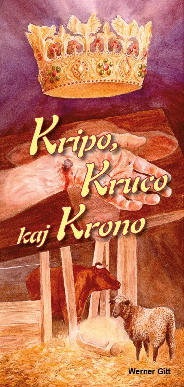 Esperanto: Krippe, Kreuz und Krone