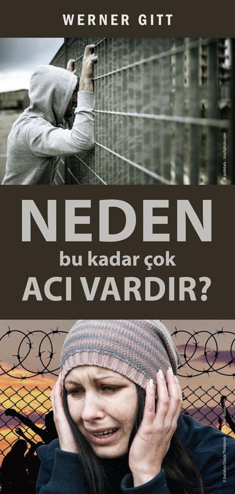 Türkisch: Warum gibt es so viel Leid?