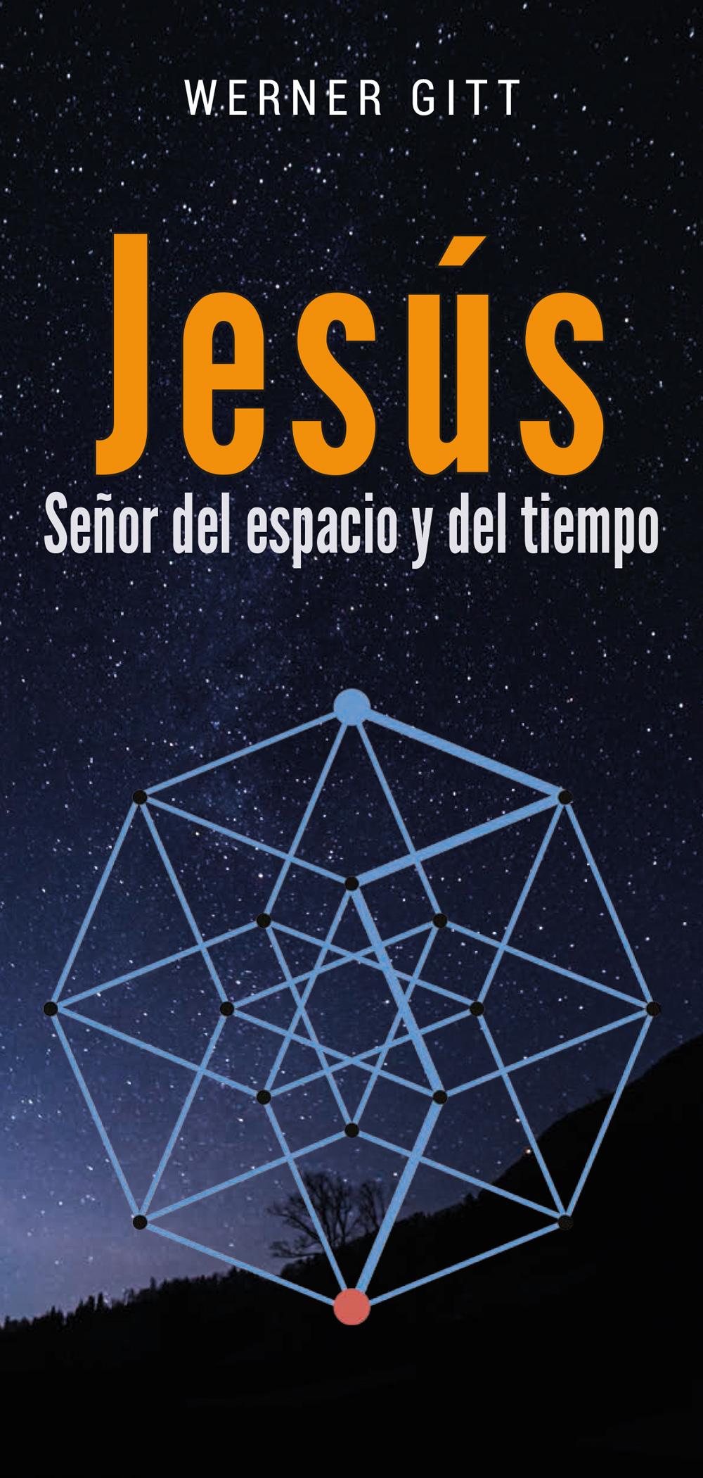 Spanisch: Jesus - Herr über Raum und Zeit