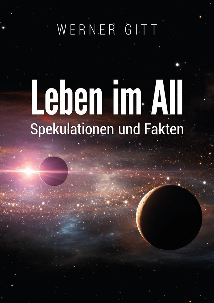 Leben im All – Spekulationen und Fakten