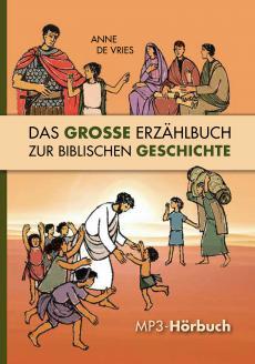 Das große Erzählbuch zur biblischen Geschichte (MP3-Hörbuch)