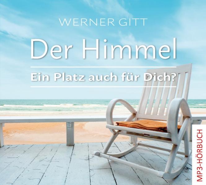 Der Himmel – Ein Platz auch für Dich? (MP3-Hörbuch)