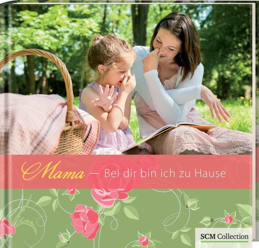 Mama – Bei dir bin ich zu Hause