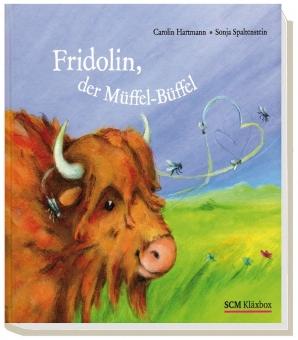 Fridolin, der Müffel-Büffel