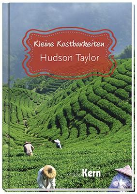 Kleine Kostbarkeiten – Hudson Taylor