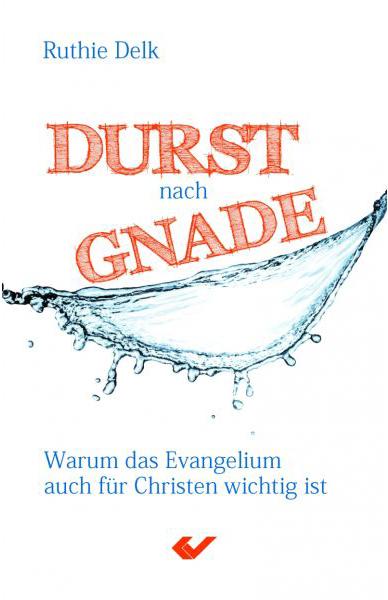 Durst nach Gnade