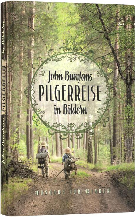 John Bunyans Pilgerreise in Bildern