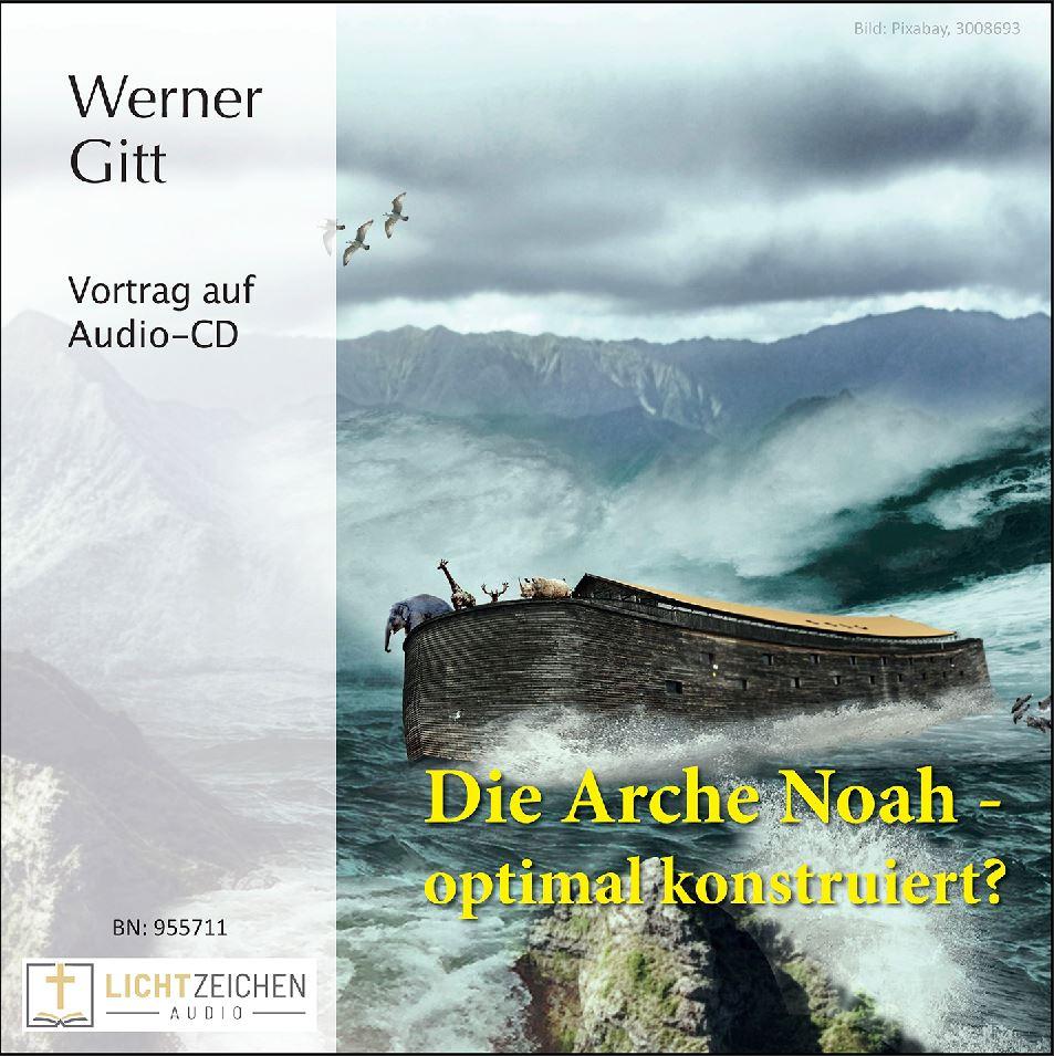 Die Arche Noah – optimal konstruiert? (Audio-CD)