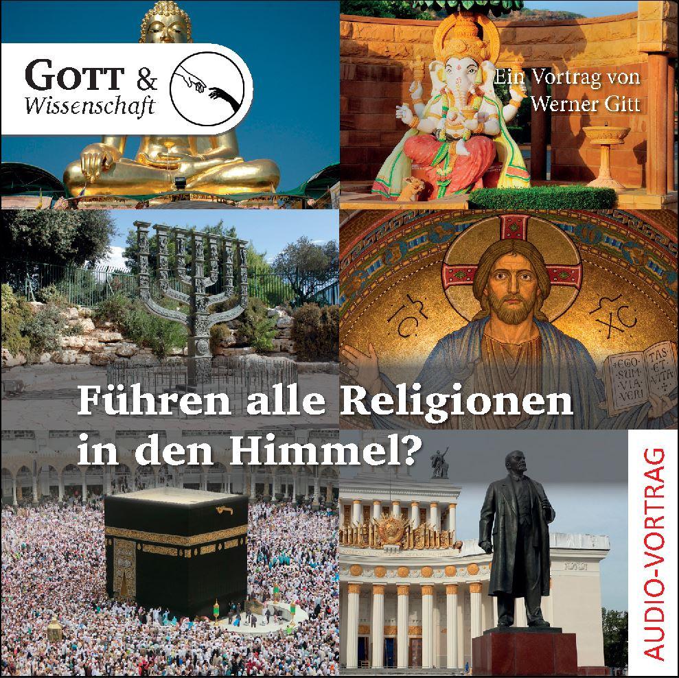 Führen alle Religionen in den Himmel? (Audio-CD)