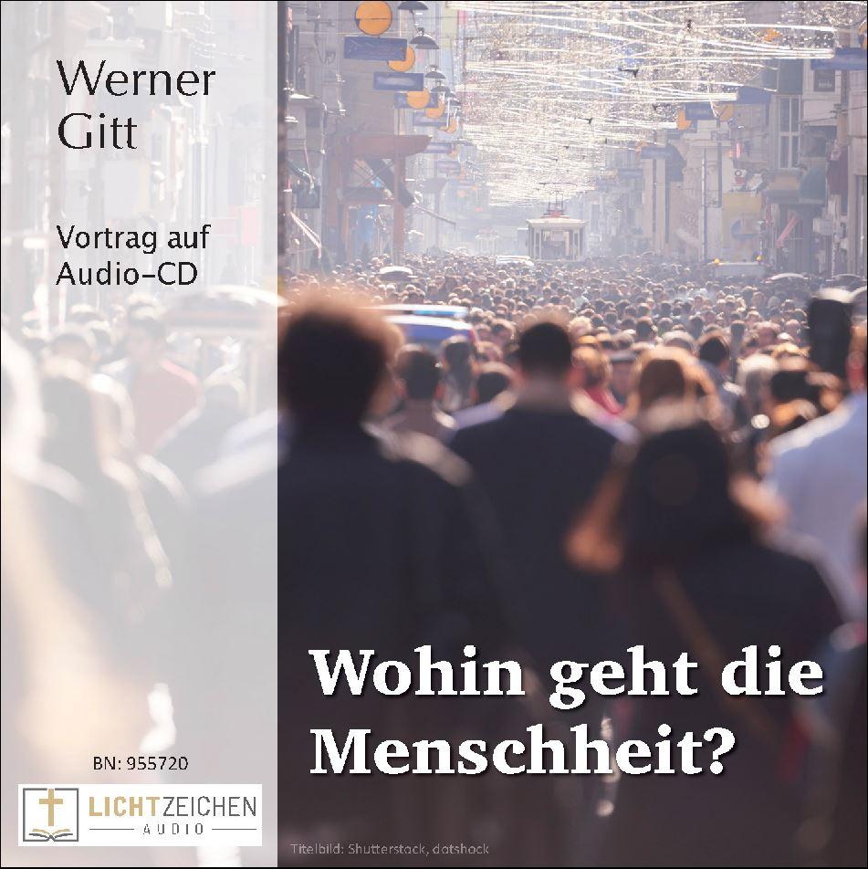 Wohin geht die Menschheit? (Audio-CD)