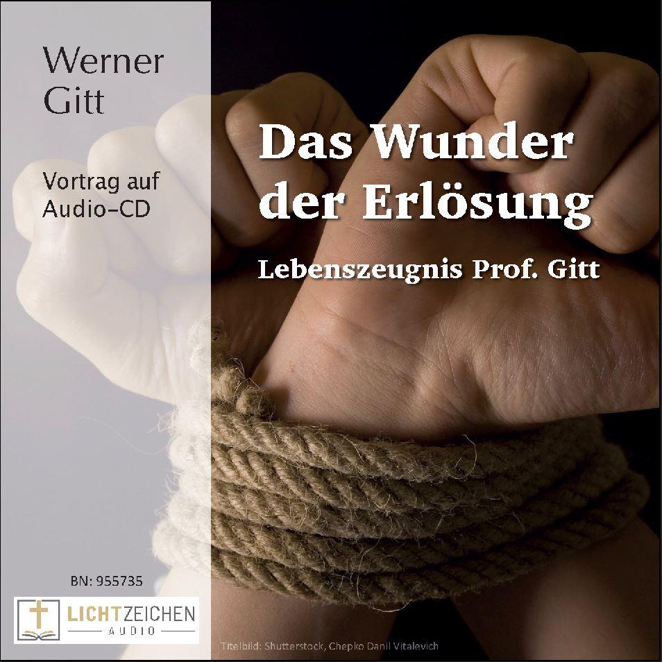 Das Wunder der Erlösung – Lebenszeugnis von Prof. Dr. Werner Gitt (Audio-CD)
