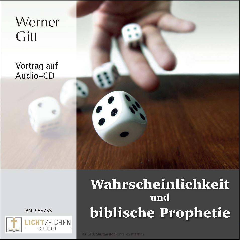 Wahrscheinlichkeit und biblische Prophetie (Audio-CD)