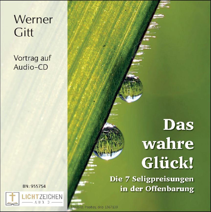 Das wahre Glück! Die 7 Seligpreisungen in der Offenbarung (Audio-CD)