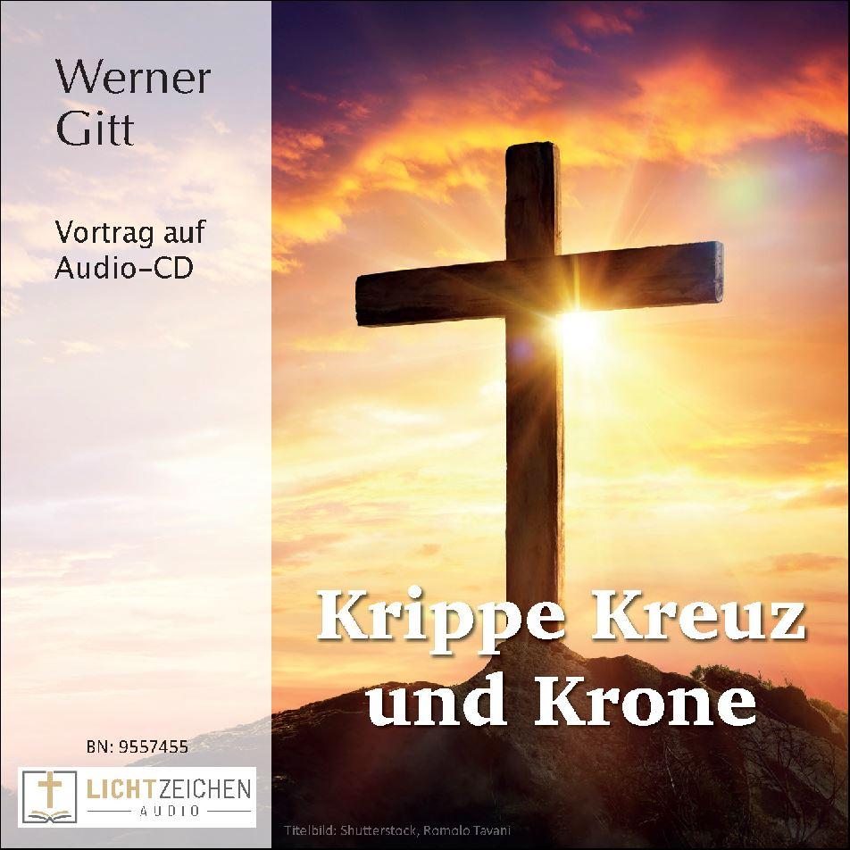Krippe, Kreuz und Krone (Audio-CD)