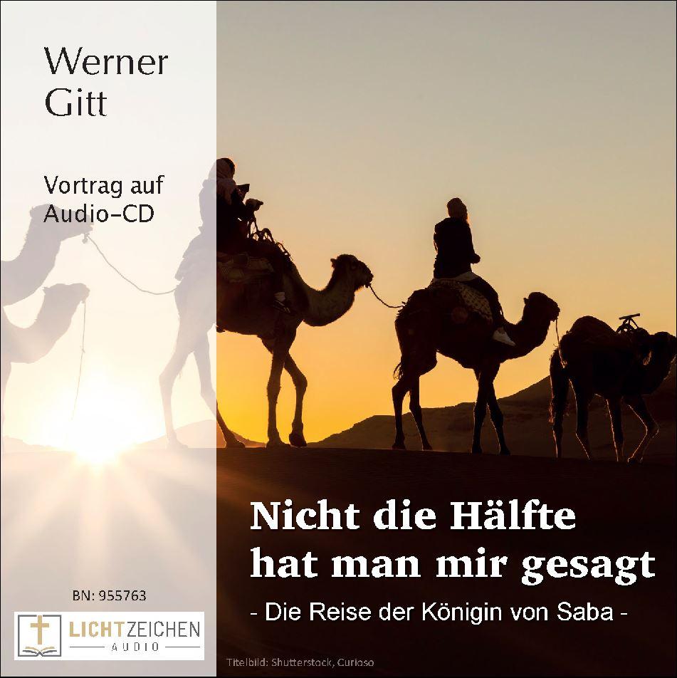 Nicht die Hälfte hat man mir gesagt – Die Reise der Königin von Saba (Audio-CD)