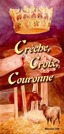 Französisch: Krippe, Kreuz und Krone