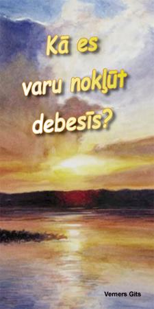 Lettisch: Wie komme ich in den Himmel?