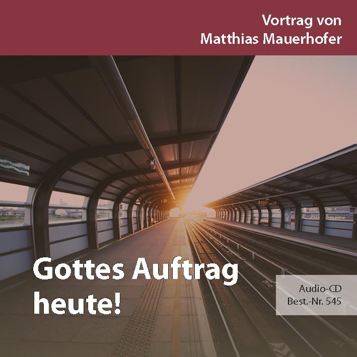 Missions- und Freundestage 2017: Gottes Auftrag heute!