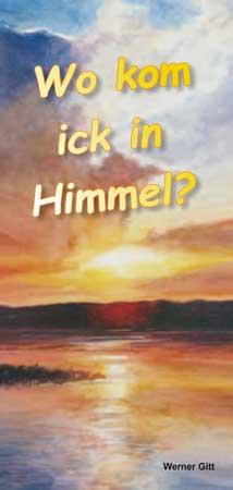 Ostfriesisch: Wie komme ich in den Himmel?
