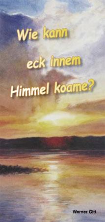 Ostpreußisch Platt: Wie komme ich in den Himmel?