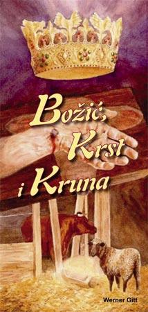 Serbisch: Krippe, Kreuz und Krone (lateinisch)