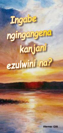 Zulu: Wie komme ich in den Himmel?