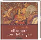 Das Leben der Elisabeth von Thüringen