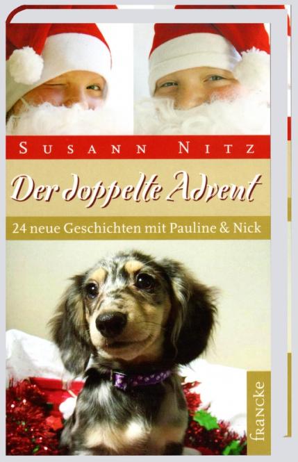 Der doppelte Advent – 24 neue Geschichten mit Pauline & Nick