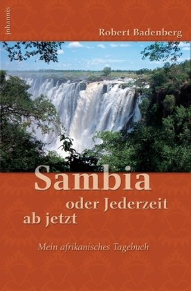 Sambia oder Jederzeit ab jetzt