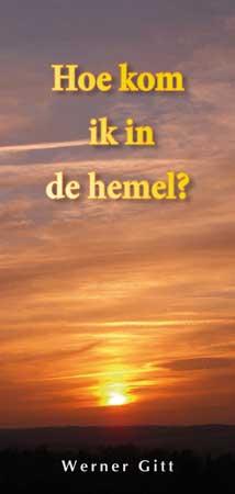 Holländisch: Wie komme ich in den Himmel?