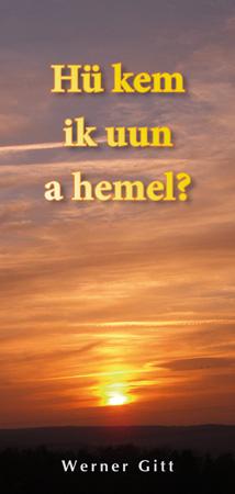 Friesisch: Wie komme ich in den Himmel?