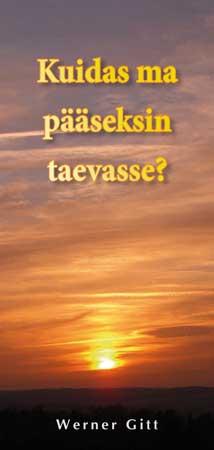 Estnisch: Wie komme ich in den Himmel?